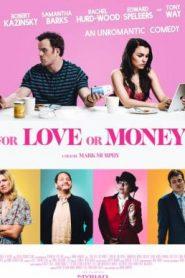 ¿Por Amor o por Dinero?